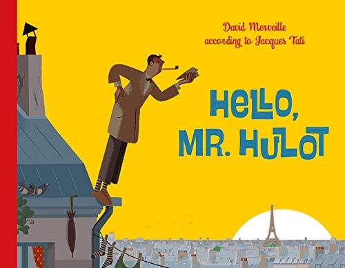 9780735841352: Hello Mr. Hulot