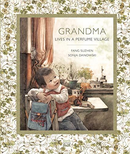 9780735842168: Grandma Lives in a Perfume Village