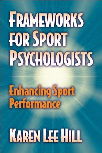 9780736000147: Frameworks for Sport Psychologists: Enhancing Sport Performance: Enhancing Sport Performance