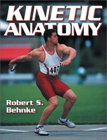 9780736000161: Kinetic Anatomy