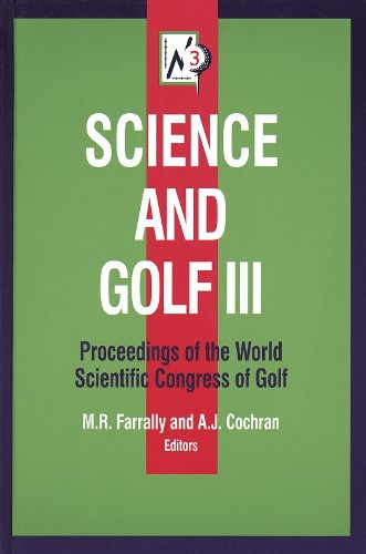 9780736000208: Science and Golf III: Prcdngs of Wrld Scientific Congress of Golf: Proceedings of the World Scientific Congress of Golf