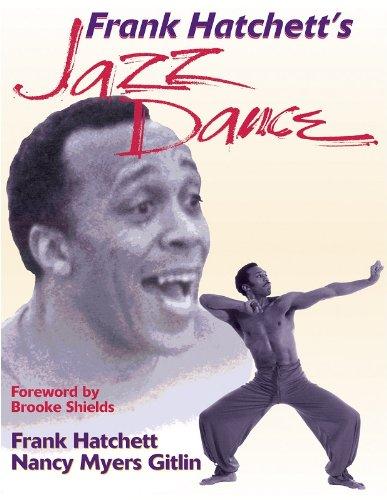 Frank Hatchetts Jazz Dance: Frank Hatchett; Nancy Myers Gitlin
