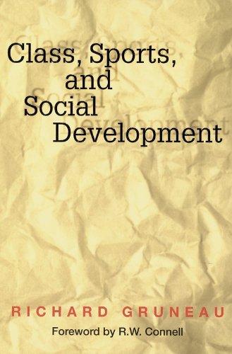 9780736000338: Class, Sports, and Social Development