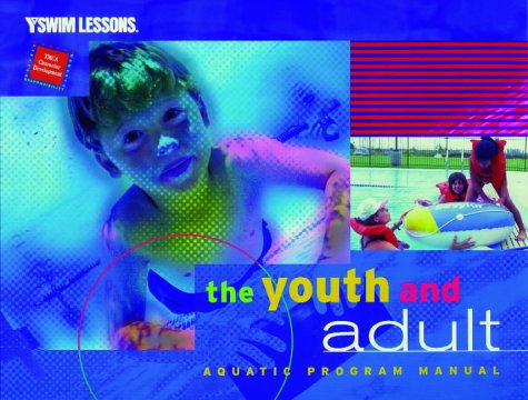 9780736000482: The Youth and Adult Aquatic Program Manual (Ymca Swim Lessons)