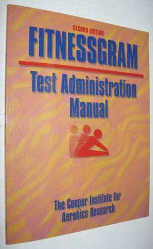 9780736001120: Fitnessgram: Test Administration Manual