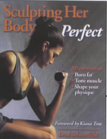 9780736001540: Sculpting Her Body Perfect