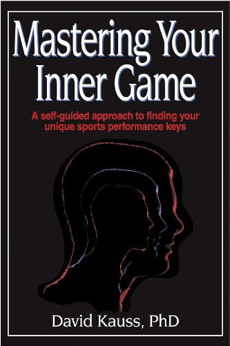 9780736001762: Mastering Your Inner Game