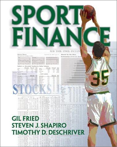 Sport Finance: Fried, Gil; Shapiro, Steven J.; Deschriver, Timothy D.