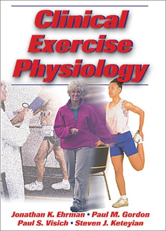 9780736002523: Clinical Exercise Physiology