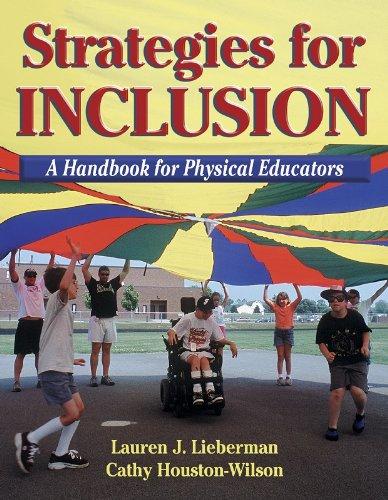 Strategies for Inclusion: A Handbook for Physical: Lauren J. Lieberman,