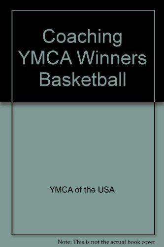 9780736003339: Coaching YMCA Winners Basketball