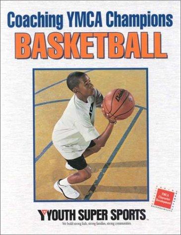 9780736030373: Coaching Ymca Champions Basketball
