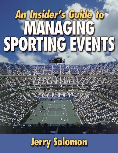 9780736031080: An Insider's Guide to Managing Sporting Events