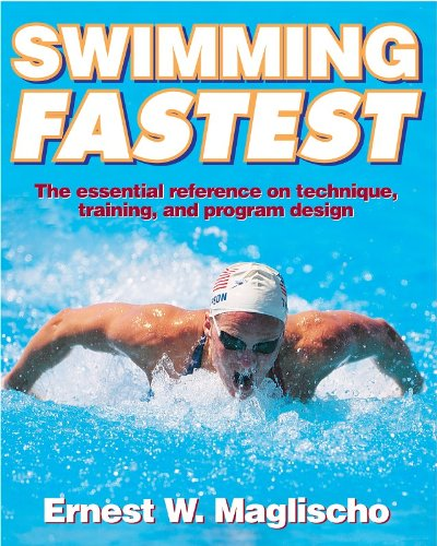 9780736031806: Swimming Fastest: A Comprehensive Guide to the Science of Swimming