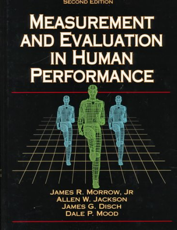 Measurement and Evaluation in Human Performance: Allen W. Jackson,