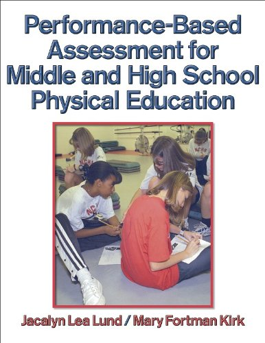 9780736032704: Performance-Based Assessment for Middle and High School Physical Education