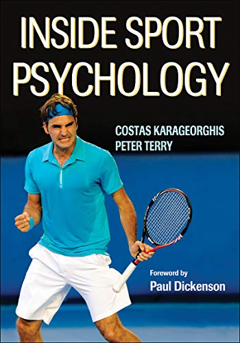 9780736033299: Inside Sport Psychology