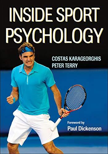 9780736033299: Inside Sport Psychology
