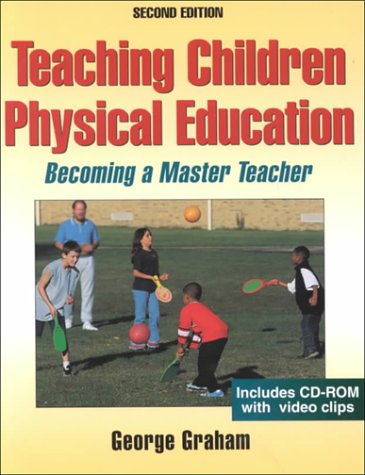 9780736033350: Teaching Children Physical Education: Becoming a Master Teacher