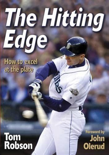 The Hitting Edge : How to Excel: John Olerud; Tom