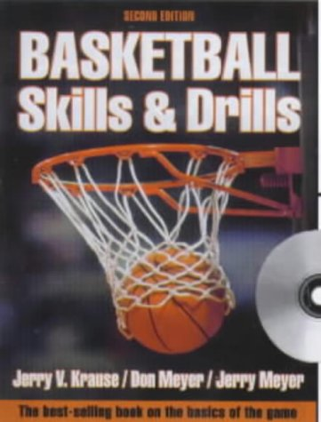 Basketball Skills & Drills (Book ) with CDROM: Jerry V. Krause; Jerry Meyer; Don Meyer