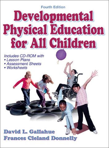 9780736033886: Developmental Physical Education for Today's Children (Book ) [With CDROM]