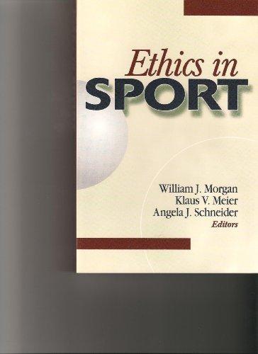 Ethics in Sport: Meier, Klaus V.;