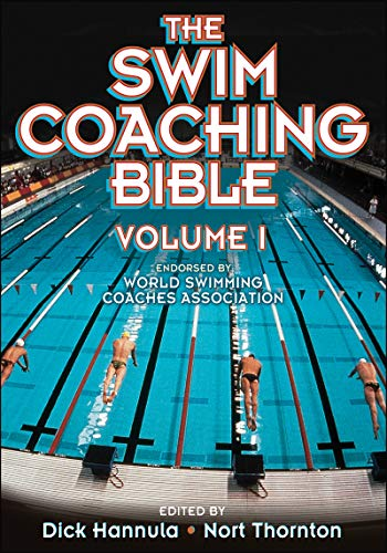 9780736036467: The Swim Coaching Bible, Volume I (The Coaching Bible Series)