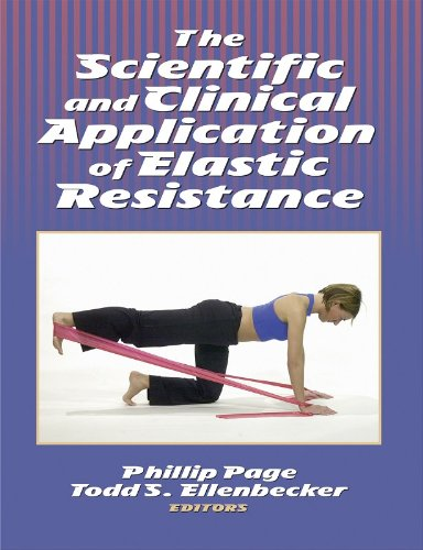 9780736036887: The Scientific and Clinical Application of Elastic Resistance