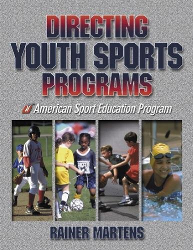 Directing Youth Sports Programs (Paperback): Rainer Martens