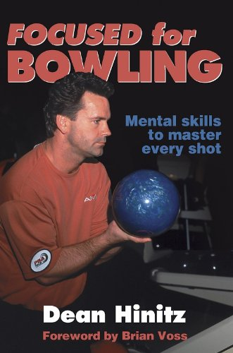 9780736037082: Focused for Bowling