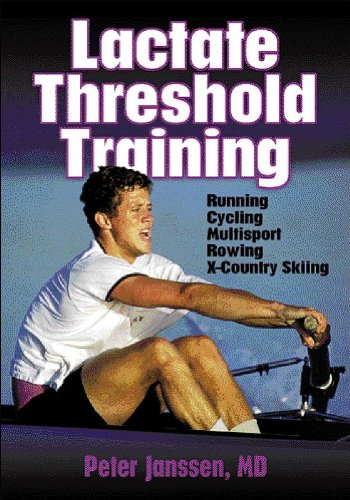9780736037556: Lactate Threshold Training: Running, Cycling, Multisport, Rowing, X-Country Skiing