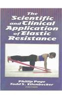 9780736037839: Scientific and Clinical Application of Elastic Resistance Book/CD Package, The
