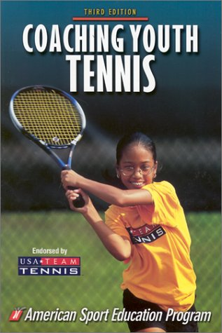 Coaching Youth Tennis - 3rd Edition