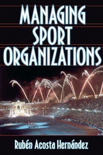 9780736038263: Managing Sport Organizations
