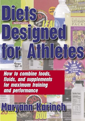 Diets Designed for Athletes: Maryann Karinch