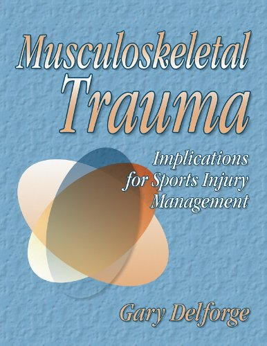 9780736038799: Musculoskeletal Trauma:Implications for Sports Injury Management