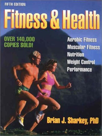 9780736039710: Fitness & Health-5th Edition