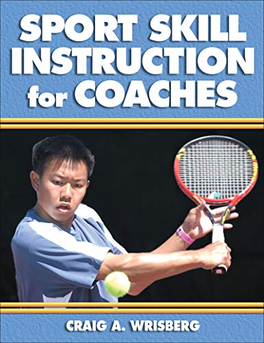 9780736039871: Sport Skill Instruction for Coaches