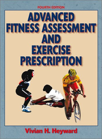 9780736040167: Advanced Fitness Assessment & Exercise Prescription-4th Edition
