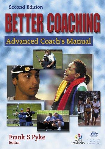 9780736041133: Better Coaching: Advanced Coach's Manual - 2nd Edition