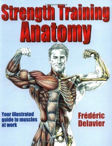 9780736041850 Strength Training Anatomy Abebooks Frederic