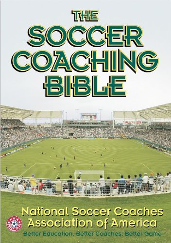 9780736042277: The Soccer Coaching Bible (The Coaching Bible Series)