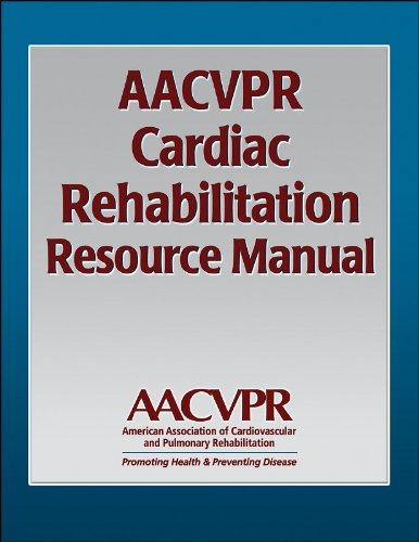 9780736042697: AACVPR Cardiac Rehabilitation Resource Manual: Promoting Health and Preventing Disease