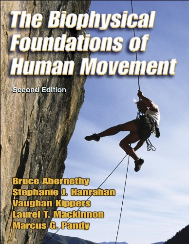 9780736042765: The Biophysical Foundations of Human Movement - 2nd