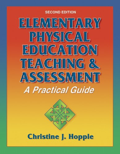 9780736044059: Elementary Physical Education Teaching & Assessment-2nd Edition: A Practical Guide