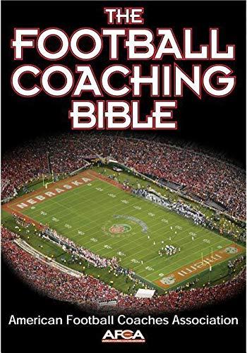 9780736044110: The Football Coaching Bible