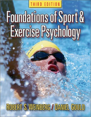 Foundations of Sport and Exercise Psychology: Schoenfeld, Brad