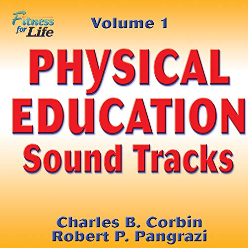 9780736044493: Physical Education Soundtracks, Volume 1: Fitness for Life