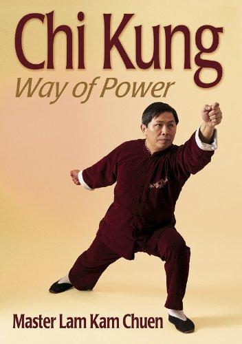 9780736044806: Chi Kung: Way of Power